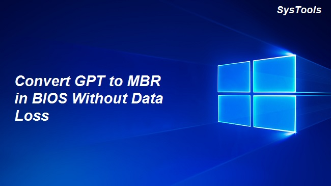 How to Change GPT Partition to MBR in BIOS Without Data Loss