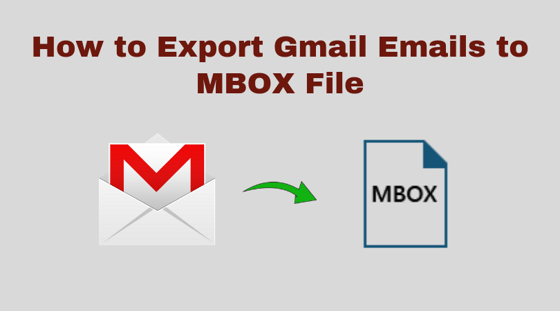 Export Gmail Emails to MBOX