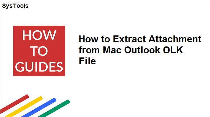 Mac Outlook OLK Attachment Extractor to Save Attachments