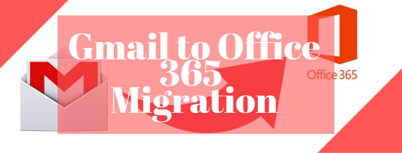 Google Gmail to Office 365 Migration – Reliable Solution to