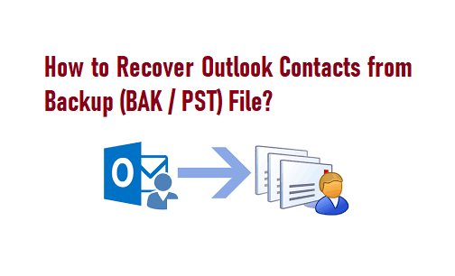 How to Recover Outlook Contacts from Backup