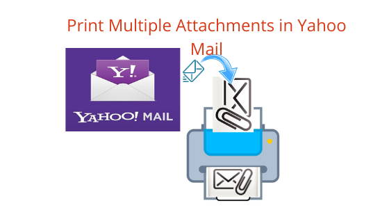 how to print multiple attachments in yahoo mail