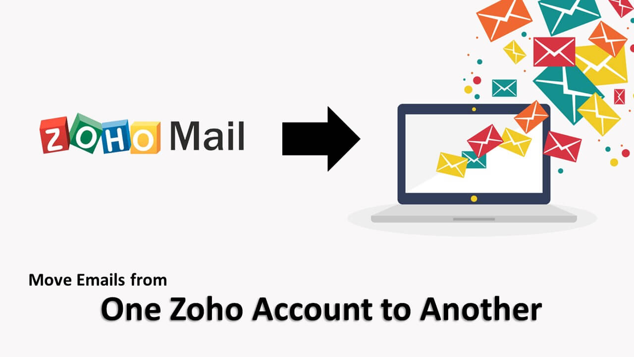 move emails from one zoho account to another