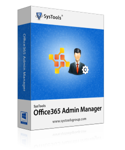 SysTools Office 365 Admin Manager Box