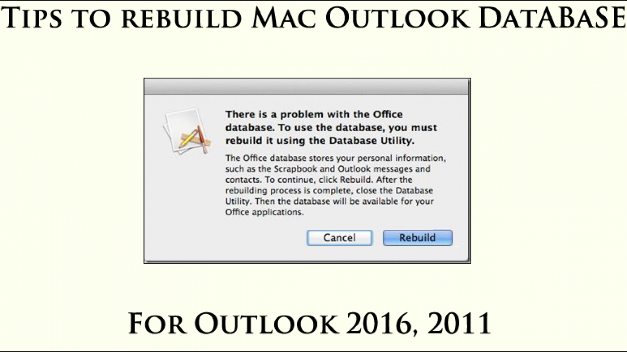 Tips to Rebuild Outlook Database Mac 2016, 2011 - Free