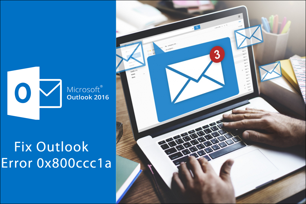 Outlook 0x800ccc1a Error