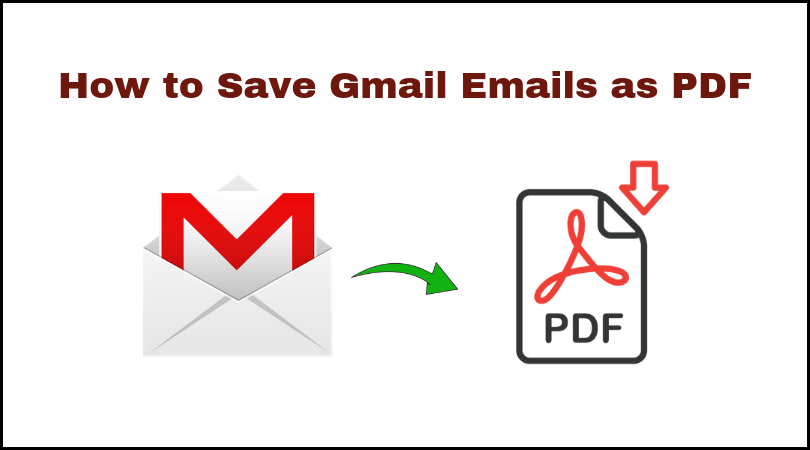 Save Gmail Emails as PDF
