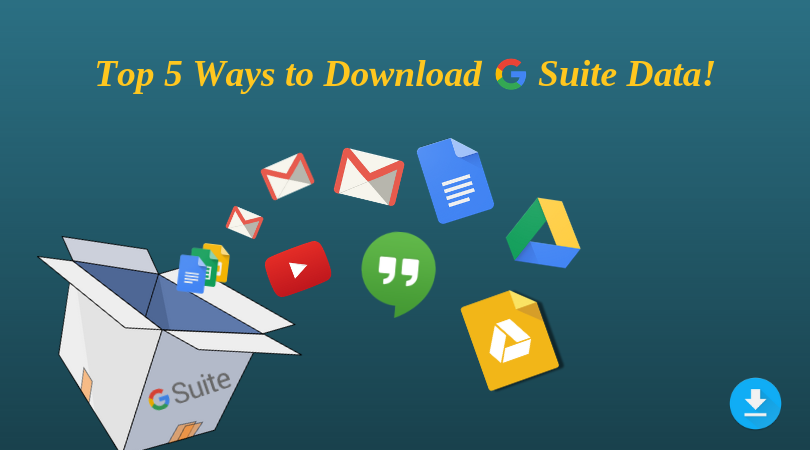 5 Pro Techniques to Download Google G Suite Emails on Local