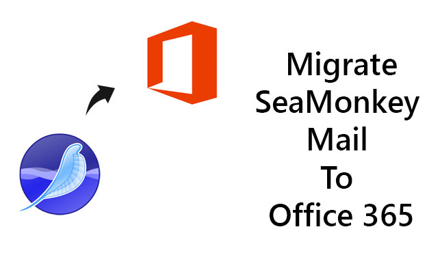 Migrate SeaMonkey Mail to Office 365