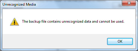 Backup File Contains Unrecognized Data and Cannot be Used