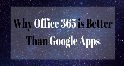 advantages of Office 365 over Google Apps