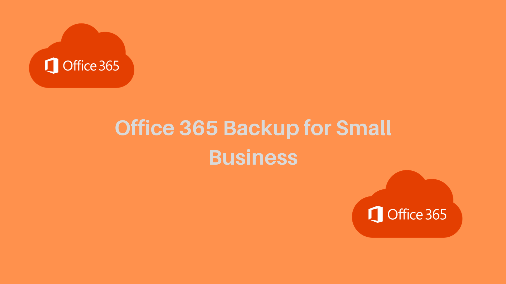 O365 backup for SMB