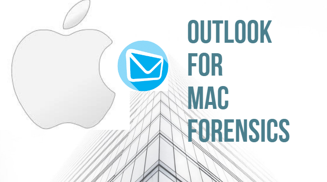 Outlook for Mac forensics