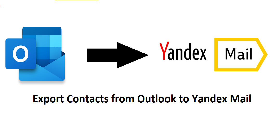 Export Contacts from Outlook to Yandex Mail