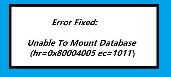 unable to mount database ec=1011