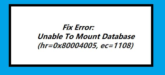 unable to mount database ec=1108